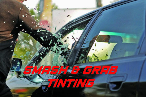 Smash & Grab Tinting